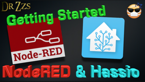 NodeRED and Hassio - Install & Setup | DrZzs